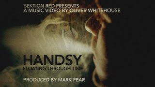 Handsy - Floating Through Time (Produced by Mark Fear) [Official Video]