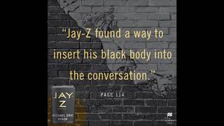 JAY Z Make in Ameri Michael Eric Dyson Excerpt 6 from chapter 2