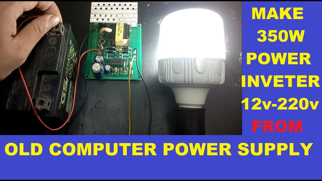 Make 350w Power Inverter 12v 220v From Old Computer Supply How To Build A Homemade 100 Watt Circuit