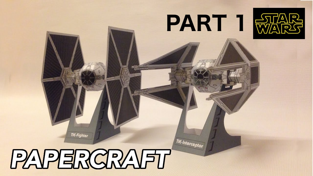 Papercraft How to make Tie Fighter & Tie Interceptor Starwars PaperCraft (PART 1)