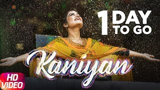 Kaniyan | Kaur B | Veet Baljit | 1 Days To Go | Speed Records