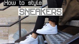 HOW TO STYLE SNEAKERS   Air Force 1, Air Max Thea, Rosh Runs, Vans Old Skool, Adidas Samba