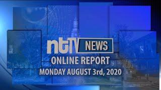 ntTV Online Report 8-3-20