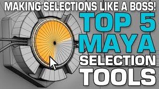 maya selections made easy top 5 maya selection tools