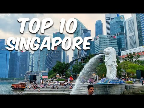 Top 10 Places to Visit in Singapore | Watch Before You Go
