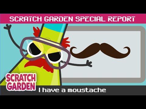 SPECIAL REPORT: I Have a Moustache! | Scratch Garden