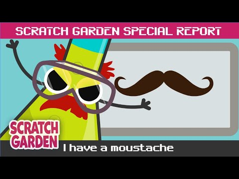 I Have A Moustache! | SPECIAL REPORT | Scratch Garden