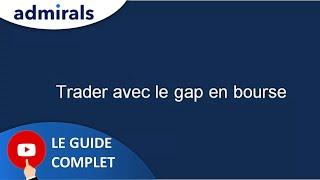 Trader le Gap en bourse
