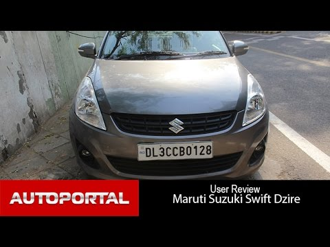 Maruti Suzuki Swift DZire user Review - 'good performance' - Auto Portal