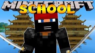 Minecraft School : NINJA SCHOOL!