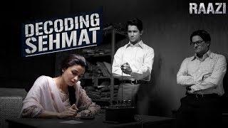 Decoding Sehmat Making of a spy | Raazi | Alia Bhatt, Vicky Kaushal, Meghna Gulzar | 11 May 2018