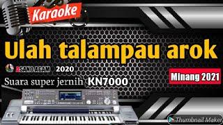 Download KARAOKE LAGU MINANG TERPOPULER DEK ULAH TALAMPAU BAHAROK - ASANO AGAM