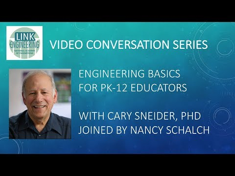 Engineering Basics for PK-12 Educators with Cary Sneider