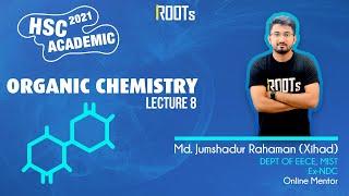 জৈব রসায়ন   Organic Chemistry   Part 08   HSC 2021 Academic