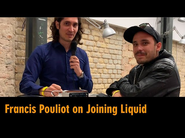 Francis Pouliot on Joining Liquid Network, Bitcoin Privacy and Scalability