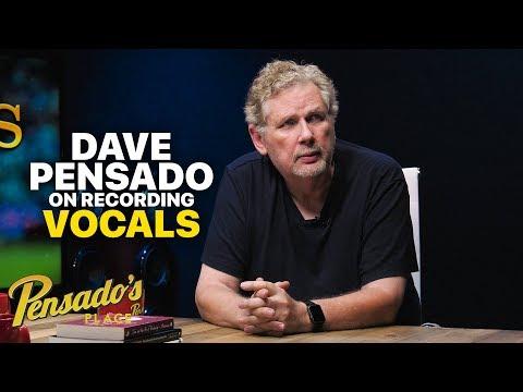 Recording Vocals With Dave Pensado – Pensado's Place #384
