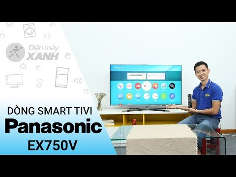Smart Tivi Panasonic 4K EX750V - Sang Trọng Trên Từng đường Nét | Điện Máy XANH
