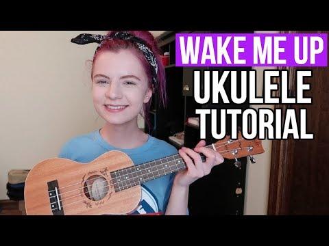 Wake Me Up Avicii Easy Ukulele Tutorial Youtube