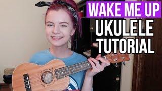 Wake Me Up - Avicii | EASY UKULELE TUTORIAL