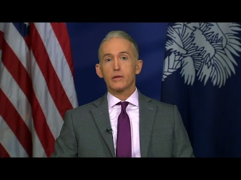 Gowdy: I don