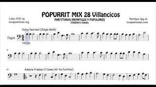 28 Popurrí Mix Villancicos Partituras de Fagot Dulce Navidad Adeste Fideles Los Campanilleros