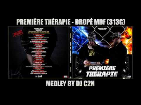 Première thérapie - Dropé Mdf 313G - Medley by Dj C2N