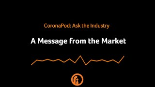 A Message from the Market [CoronaPod Episode 2]