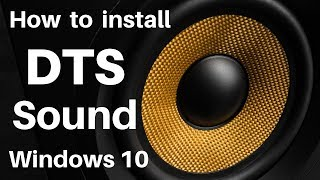 🔊DTS Sound For Windows 10 || DTS:X Ultra || DTS Sound Unbound Official App For Free Windows 10 ||