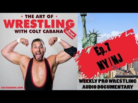 Ep 7 - Art of Wrestling Podcast w/ Colt Cabana
