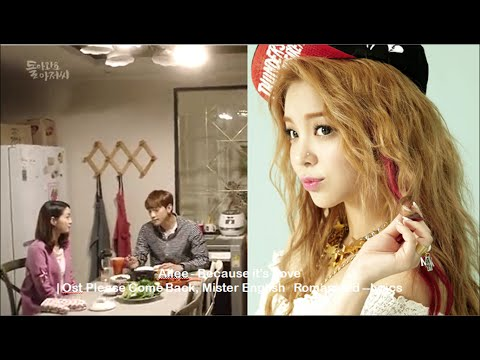 Ailee - Because it's Love  | Please Come Back, Mister  English   Romanized--Lyrics