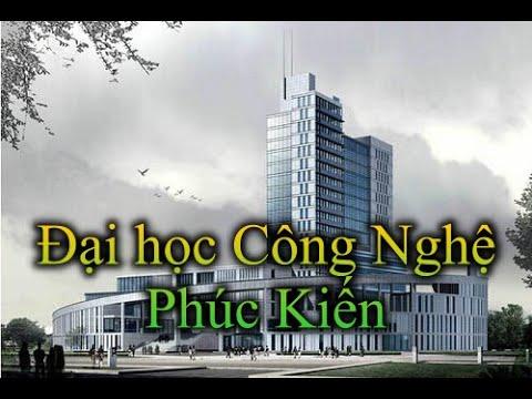 GTT #3: Đại học Công nghệ Phúc Kiến – Fujian University of Technology