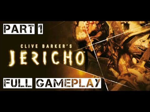 Clive Barker's Jericho Full Gameplay Part 1
