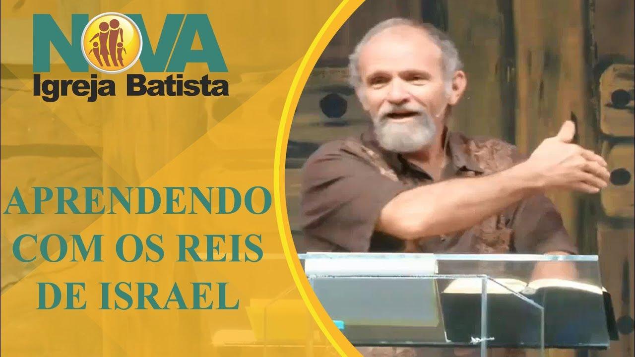 APRENDENDO COM OS REIS DE ISRAEL