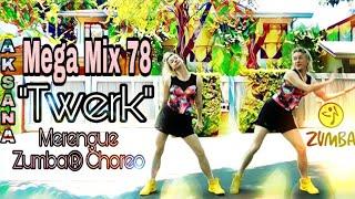 MEGA MIX 78 Zumba®   TWERK  Merengue Bella Hamilton Choreo by Aksana