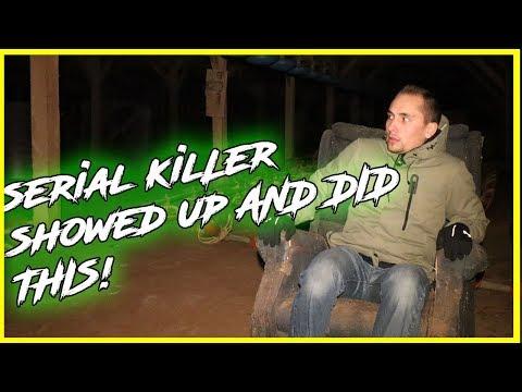 SERIAL KILLERS FARM... HE SHOWED UP!!