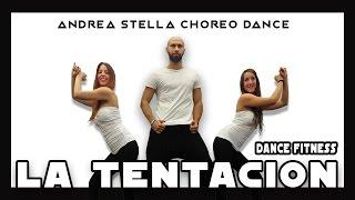 La tentacion | Gente di zona | Andrea Stella Choreo Dance Fitness 2016-2017