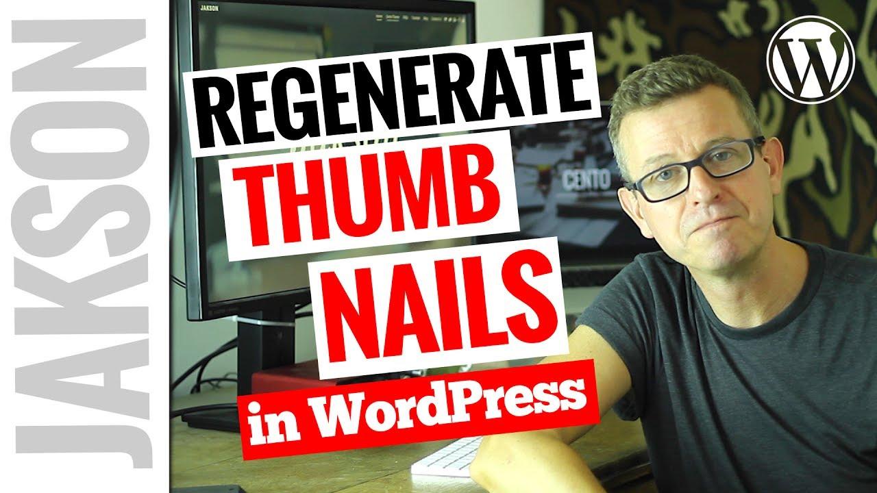 How To Regenerate Thumbnails In WordPress – WordPress Plugin Tutorial 2017