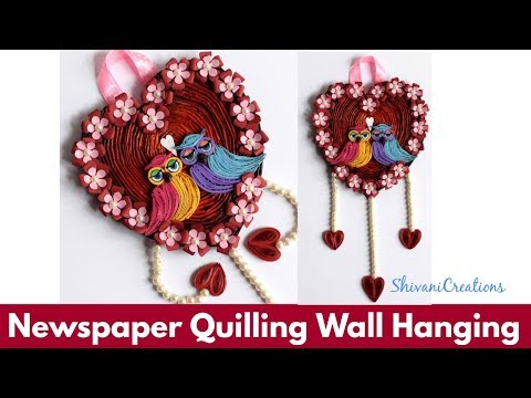 Newspaper Quilling Wall Hanging/ DIY Valentine's Day Showpiece/ Quilled Owl/ Newspaper Heart