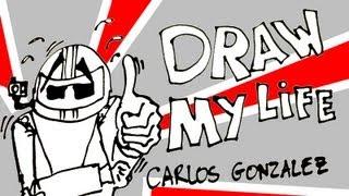 DRAW MY LIFE - Carlos Gonzalez