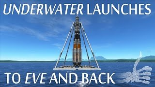 Underwater Launches To Eve