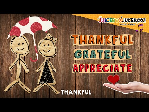 Thankful by The Juicebox Jukebox | 2020 Gratitude Appreciation Kids Songs Music Thanksgiving