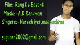 Rang De Basanti  song  Tu Bin Bataye