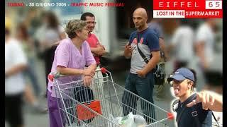 Eiffel 65-Lost In The Supermarket-Live Demo Version (3/3)