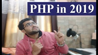 PHP in 2019 - Let