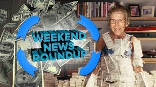 Old Lady Strapped With Cash! | Weekend News Roundup