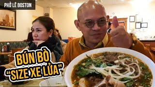 """Food For Good #599: Bà Tân cũng chào thua với tô Phở Lê size """"Xe Lửa"""" Boston"""