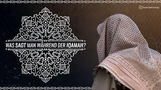Was sagt man während der Iqamah ? - Sheikh Abdellatif