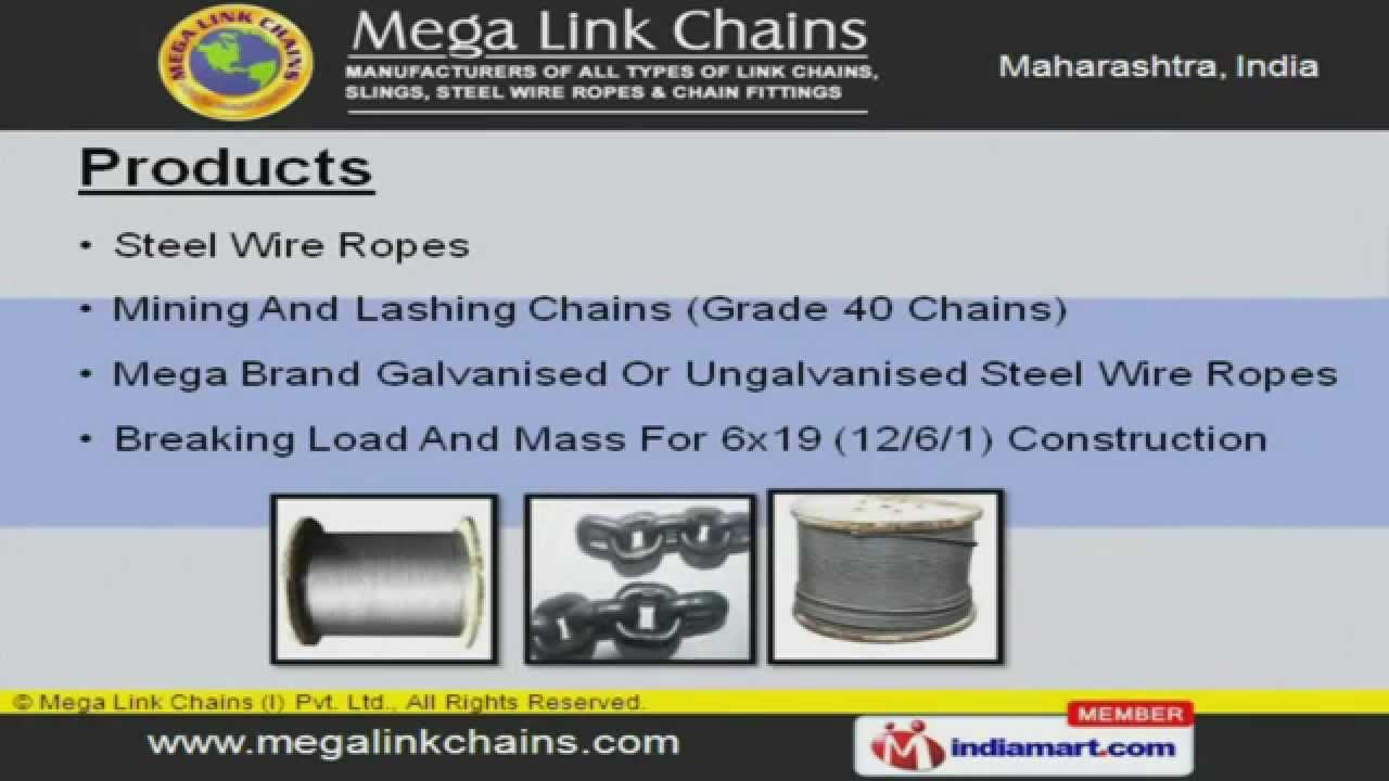 Steel Chains & Wire Rope by Mega Link Chains (I) Pvt. Ltd., Thane ...