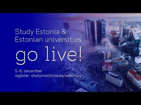 Study Estonia and Estonian universities GO LIVE: day 2