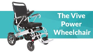 The Vive Mobility Electric Power Wheelchair